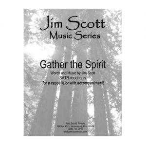 Gather the Spirit SATB