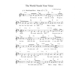 The World Needs Your Voice Solo Sheet